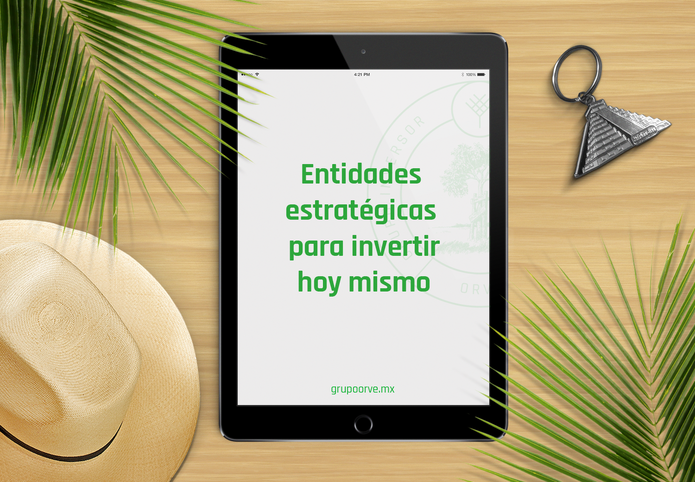 Blog_Los-estados-con-mayor-Inversión-inmobiliaria-en-México